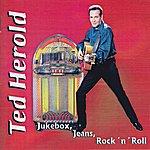 Ted Herold Jukebox, Jeans, Rock 'n' Roll