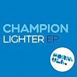 Champion Lighter Ep