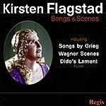 Kirsten Flagstad Kirsten Flagstad : Songs & Scenes