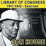 Son House Library Of Congress 1941-1942 - Sessions