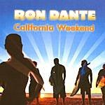 Ron Dante California Weekend