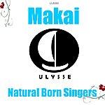 Makai Natural Born Singers
