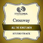 Crossway All The King's Men (Studio Track)