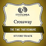 Crossway The Time That Remains (Studio Track)