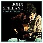 John Spillane A Rock To Cling To