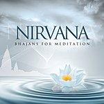 Sanjeev Abhyankar Nirvana - Bhajans For Meditation