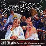Slaid Cleaves Sorrow & Smoke
