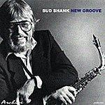 Bud Shank New Groove
