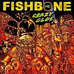 Fishbone Crazy Glue