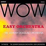 Johnny Douglas Easy Orchestra