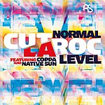 Cut La Roc Normal Level Featuring Coppa & Native Sun