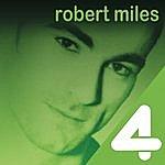 Robert Miles 4 Hits