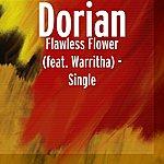 Dorian Flawless Flower (Feat. Warritha) - Single
