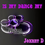 Johnny D Is My Dance My