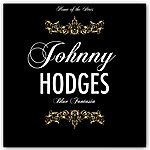 Johnny Hodges Blue Fantasia