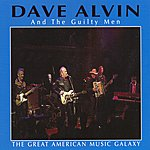 Dave Alvin The Great American Music Galaxy
