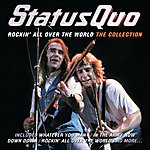 Status Quo Rockin' All Over The World: The Collection