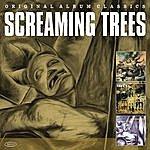 Screaming Trees Original Album Classics