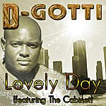 D-Gotti Lovely Day (Feat. The Cabinet) - Single