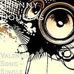 Johnny Douglas Valentine Song - Single