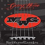 Mark Wayne Glasmire Going Home