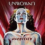 Unwoman Uncovered