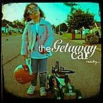 Getaway Car Ready
