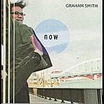 Graham Smith Now