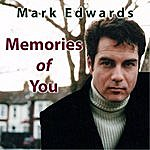 Mark Edwards Memories Of You