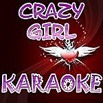 Official Crazy Girl (In The Style Of Eli Young Band) (Karaoke)