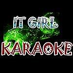 Official It Girl (In The Style Of Jason Derulo)(Karaoke)
