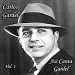 Carlos Gardel Así Canta Gardel - Vol. I