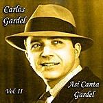 Carlos Gardel Así Canta Gardel - Vol. II