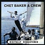 Chet Baker Chet Baker & Crew
