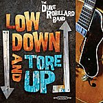 Duke Robillard Low Down And Tore Up