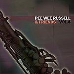 Pee Wee Russell Pee Wee Russell & Friends, Vol. 4