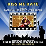 Original Broadway Cast Kiss Me Kate - The Best Of Broadway Musicals