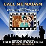 Original Broadway Cast Call Me Madam - The Best Of Broadway Musicals