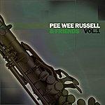 Pee Wee Russell Pee Wee Russell & Friends, Vol. 1