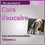 Cora Vaucaire The Very Best Of Cora Vaucaire, Vol. 2 (Les Incontournables De La Chanson Française)