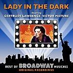 Original Broadway Cast Lady In The Dark - The Best Of Broadway Musicals