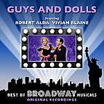 Original Broadway Cast Guys And Dolls - The Best Of Broadway Musicals