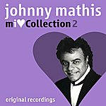 Johnny Mathis MI Love Collection - Volume 2
