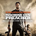 Asche & Spencer Machine Gun Preacher Original Motion Picture Soundtrack