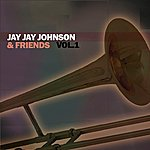 Jay Jay Johnson Jay Jay Johnson & Friends, Vol. 1