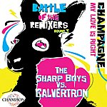 The Sharp Boys Battle Of The Remixers Round 3: My Love Is Right