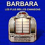 Barbara Les Plus Belles Chansons