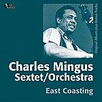 Charles Mingus East Coasting (Original Album Plus Bonus Track)