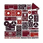 Rita Springer Make You Happy (Single)