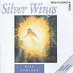Mike Rowland Silver Wings
